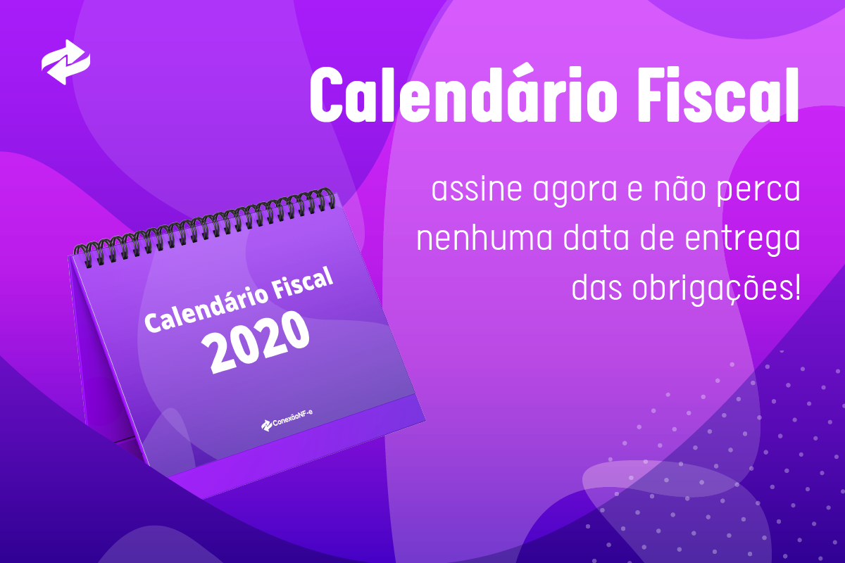 Calendário Fiscal 2020: obrigações federais